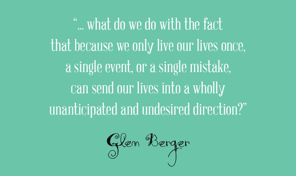 Glen Berger Quote